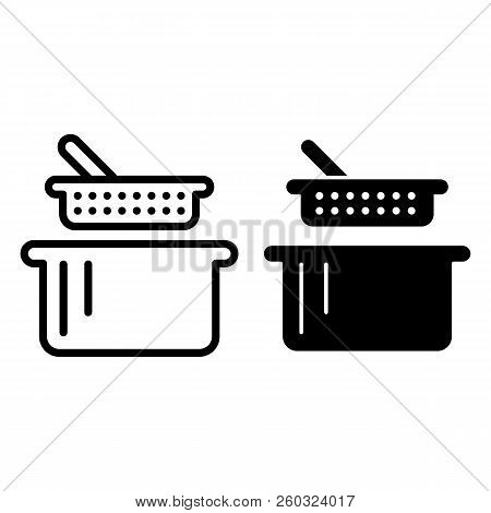 Sieve And Pan Line And Glyph Icon. Colander And Casserole Vector Illustration Isolated On White. Kit