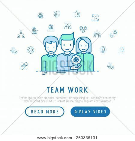 Teamwork Concept With Thin Line Icons: Group Of People, Mutual Assistance, Meeting, Handshake, Tug-o