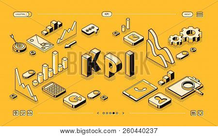 Kpi Business Performance Strategy And Analysis Vector Illustration In Thine Line Isometric Design On