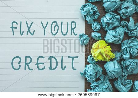 Conceptual Hand Writing Showing Fix Your Credit. Business Photo Text Keep Balances Low On Credit Car