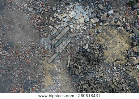 Above View On The Rubble, Abstract Background.