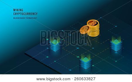 Isometric Cryptocurrency And Blockchain Concept. Farm For Mining Bitcoins. Digital Money Market, Inv