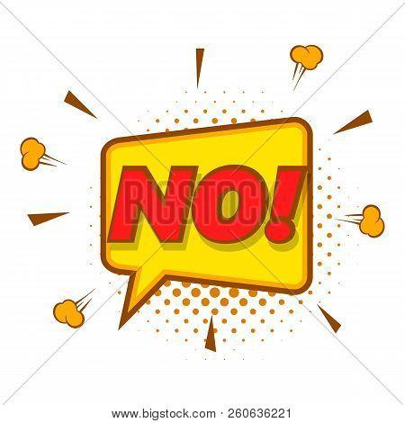 No, Speech Bubble Icon. Pop Art Illustration Of No, Speech Bubble Icon For Web