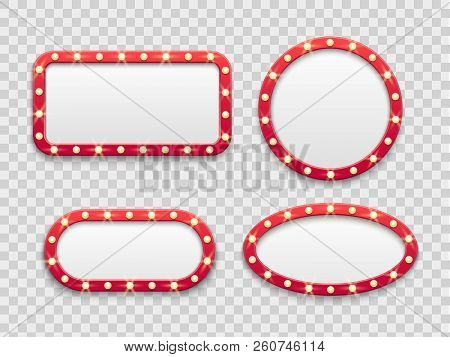 Marquee Light Frames. Vintage Round And Rectangular Cinema And Casino Empty Red Signs With Bulbs. Ve
