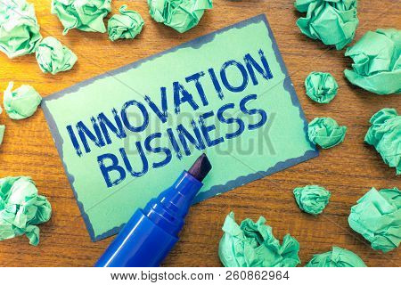 Handwriting Text Innovation Business. Concept Meaning Introduce New Ideas Workflows Methodology Serv