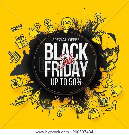 Black Friday Sale Label. Abstract Hand Drawn Grunge Black Brush Stroke Round Splash With Yellow Dood