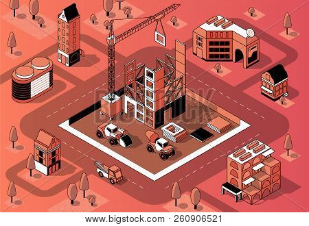 Vector 3d Isometric Construction Site With Unfinished Building, Crane And Transport In Block. Buildi