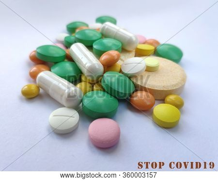 Colorful Pills, Medicine Background, Stop Covid19 Concept