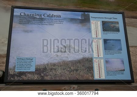 Yellowstone National Park, Usa - July 12 2014:  An Informational Sign Giving Details On The Churning