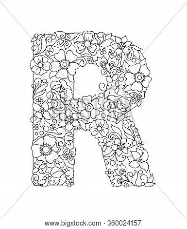 Capital Letter R Patterned With Hand Drawn Doodle Abstract Flowers And Leaves. Monochrome Page Anti