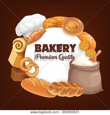 Bakery Shop Poster With Bread And Baked Sweets, Wheat White Toasts And Rye Black Loaf, Bagels And Bu