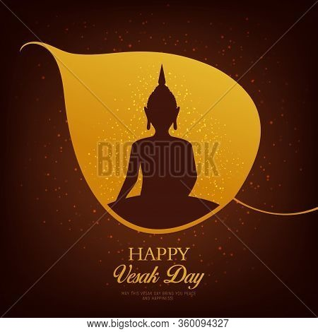 Vesak Day Holiday Buddha In Vector Frame Of Buddhism Religion Holy Bodhi Tree Leaf With Glowing Ligh