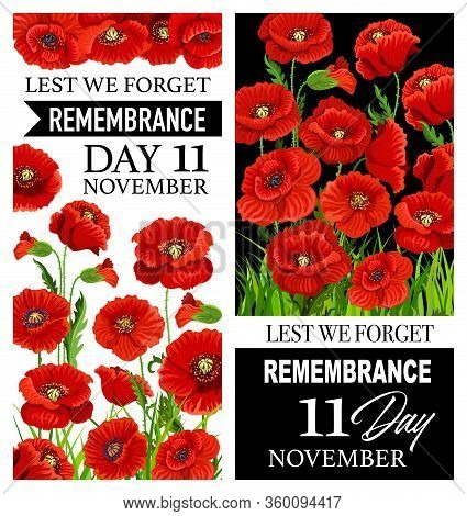 Lest We Forget Red Poppies Of Remembrance Day Vector Banners. World War Armistice Remembrance Day An