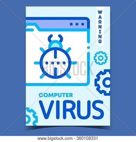 Computer Virus Warning Advertising Poster Vector. Computing System Virus, Bug On Folder Background A