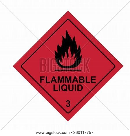 Flammable Liquid Sign Vector Design Isolated On White Background