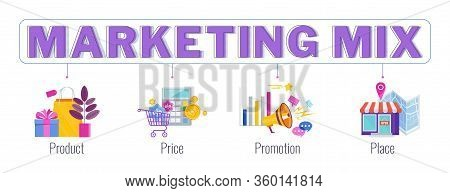 Four 4 Ps Marketing Mix Infographic Flat Vector Illustration Scheme. Strategy And Management. Segmen