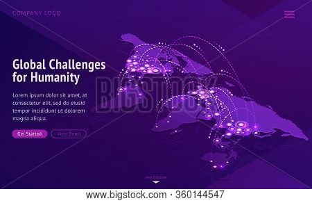 Global Challenges For Humanity. International Problems News. Vector World Map Showing Connect Countr