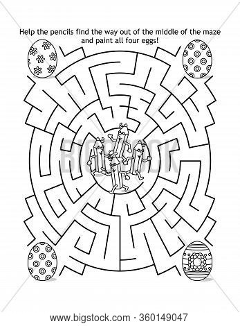 Easter Maze Game And Coloring Page For Kids With Pencils And Painted Eggs: Help The Pencils Find The