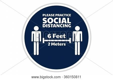 Social Distancing Sign. Covid-19 Coronavirus Prevention. Template For Background, Banner, Poster Wit