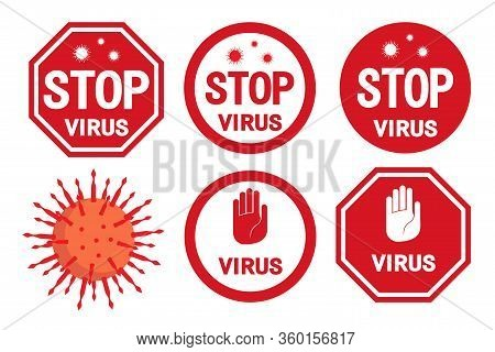 Set Of Stop Coronavirus. Coronavirus Outbreak. Pandemic Stop Flu Outbreak. Pandemic Medical Concept
