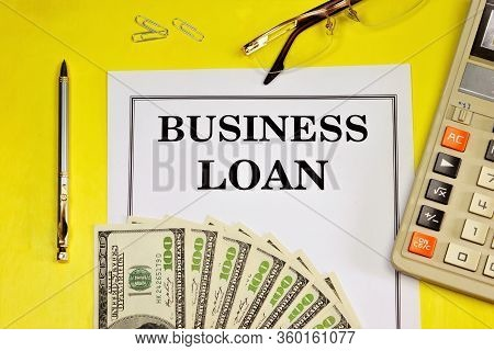 A Business Loan Is A Technology For Satisfying A Financial Need With Monetary Resources, Declared By
