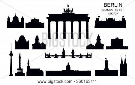 Vector Set Of Berlin Landmarks Silhouettes, Germany. Black Illustration Isolated On White. Berlin Tr