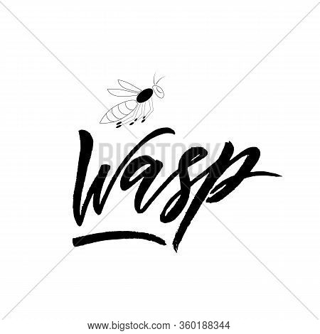 Logo Wasp With Insect. Black Color. Hand Calligraphy Lettering. Phrase For Clothes Store, Baby Shoes