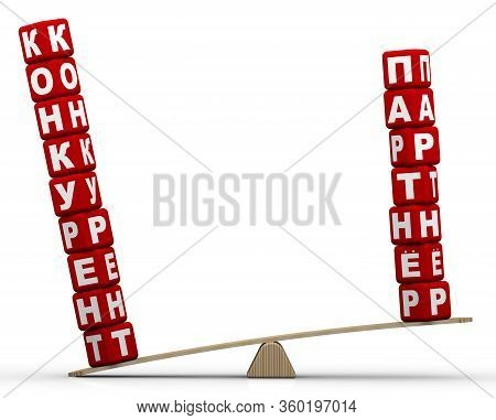 Competitor, But Not Partner. The Russian Words Partner And Competitor (made From Red Cubes Labeled W