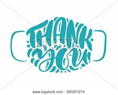 Thank You Turquoise Lettering Vector Text In Form Of Face Mask. Illustration For International Nurse