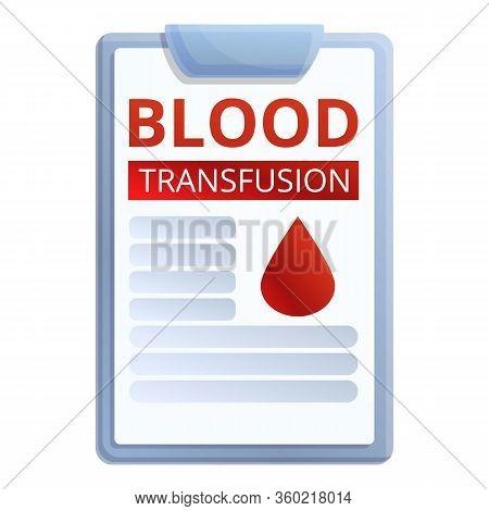 Blood Transfusion Clipboard Icon. Cartoon Of Blood Transfusion Clipboard Vector Icon For Web Design