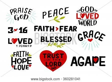 Logo Set With Bible Verse Faith, Hope, Love, Trust In The Lord, Praise God, 3 16, Blessed, Agape, Gr