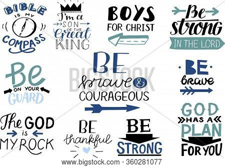 Logo Set With Bible Verse And Christian Quotes Bible Is My Compass, Be Brave And Courageous.