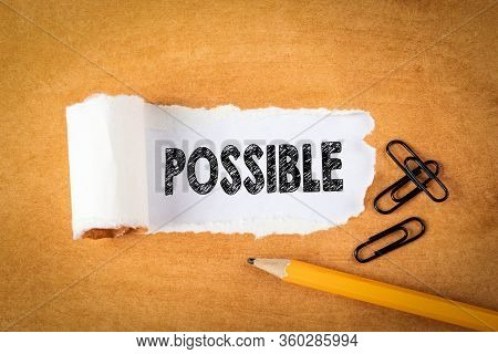 Possible. Success, Challenge, Opportunity And Career Concept