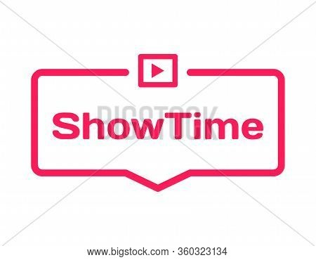 Showtime Template Dialog Bubble In Flat Style On White Background. Basis With Film Icon For Various