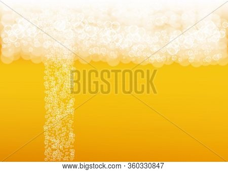 Oktoberfest Background. Beer Foam. Craft Lager Splash. Shiny Pint Of Ale With Realistic White Bubble