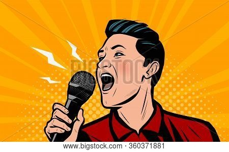 Man Screaming Loudly Into Microphone. Retro Comic Pop Art Vector Illustration