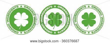 Organic Ingredients Label Stamp. Green Leaves Plants As Symbol Natural Ingredients: Foods, Cosmetic,