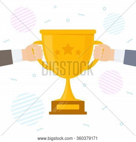 Concept Of Victory Success And Rivalry. Hands Pull The Winner Cup. Vector