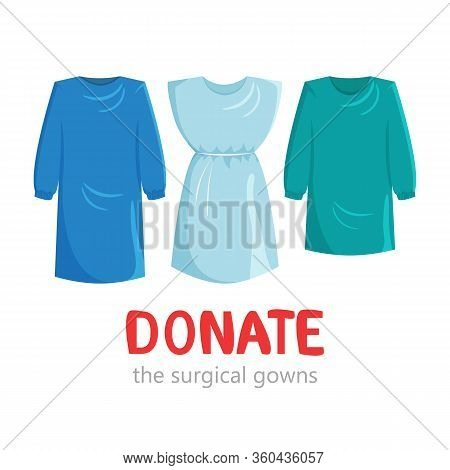 Vector Illustration Of Disposable Surgical Gowns. Donating Concept Of Medical Wear In Cartoon Flat S
