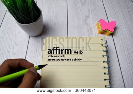 Definition Of Affirm Word With A Meaning On A Book. Dictionary Concept