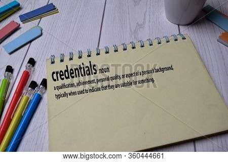 Definition Of Credentials Word With A Meaning On A Book. Dictionary Concept