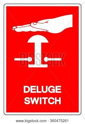 Deluge Switch Symbol Sign, Vector Illustration, Isolate On White Background, Label .eps10