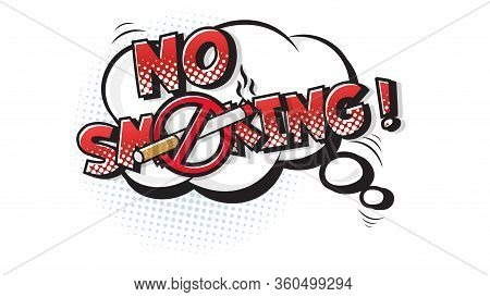 No Smoking Expression Text On A Comic Bubble With Halftone. Vector Illustration Of A Bright And Dyna