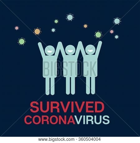 Survived Coronavirus Cartoon Ncov 19 Vector Poster. Covid-19 Prevention Infographic. Survived Corona