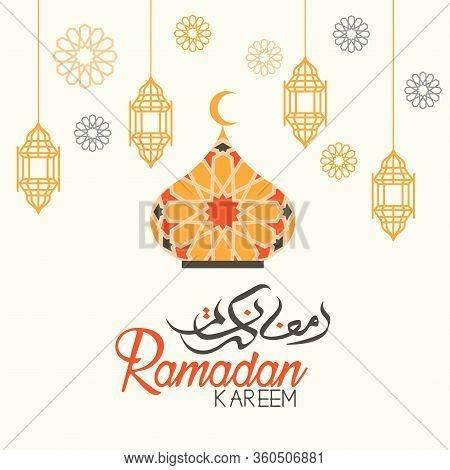 Ramadan Kareem Greeting Card, Ramadan Kareem Background. Ramadan Kareem Vector, Islamic Arabic Lante