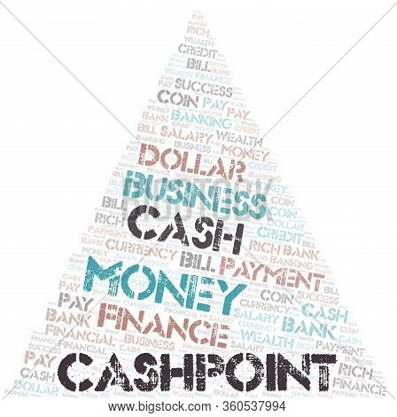 Cashpoint Typography Word Cloud. Wordcloud Collage Made With The Text Only.