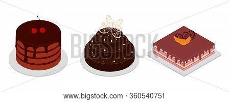 Set Of Three Cakes. Cake For The Wedding. Cake For The Birthday. Isometric Cakes. Chocolate Cake Sli