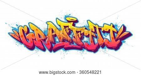 Graffiti Font In Old School Graffiti Style. Vector Illustration.