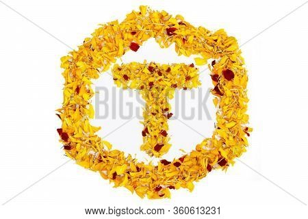 Letter T In Spring Flower Petal Hexagon. Marigold Petal Alphabet Isolated On White Background.