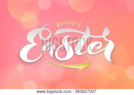 Vector Stock Illustration Of Happy Easter Text For Greeting Card, Invitation, Poster. Hand Drawn Let
